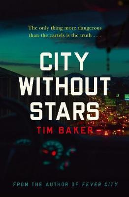 City Without Stars by Tim Baker