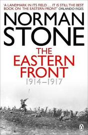 The Eastern Front 1914-1917 by Norman Stone image