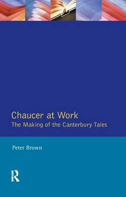 Chaucer at Work by Peter Brown image