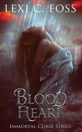 Blood Heart by Lexi C Foss image