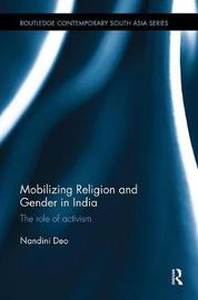 Mobilizing Religion and Gender in India by Nandini Deo image