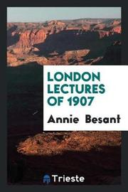 London Lectures of 1907 by Annie Besant image