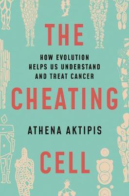 Cheating Cell by Athena Aktipis