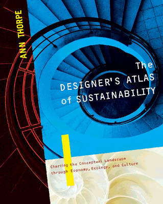 The Designer's Atlas of Sustainability by Ann Thorpe image
