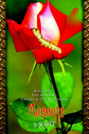 Maggoty: Maggoty--The Manor--Vavara & the Magician by S. Scott image