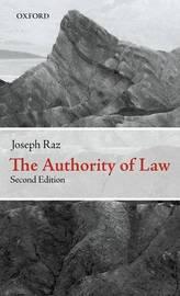 The Authority of Law by Joseph Raz