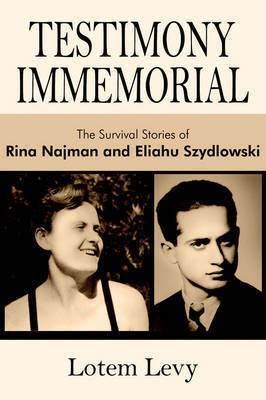 Testimony Immemorial by Lotem Levy