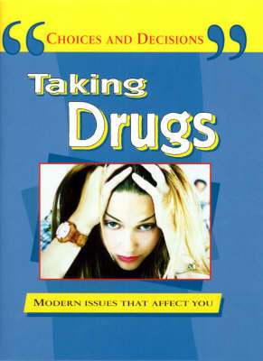 Taking Drugs by Steve Myers