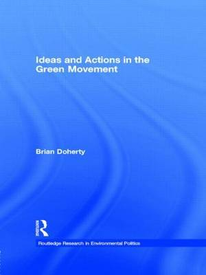 Ideas and Actions in the Green Movement by Brian Doherty image