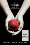 Twilight (Bonus Content) 10th Anniversary Edition by Stephenie Meyer
