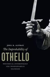 The Improbability of Othello by Joel B. Altman image