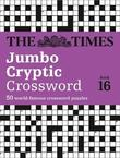 The Times Jumbo Cryptic Crossword Book 16 by The Times Mind Games