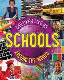 Children Like Us: Schools Around the World by Moira Butterfield