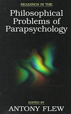 Readings In The Philosophical Problems Of Parapsychology by Antony Flew image