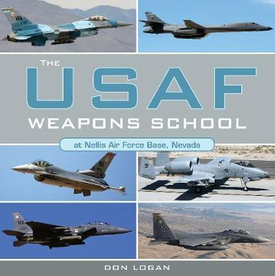 The USAF Weapons School at Nellis Air Force Base Nevada by Don Logan image