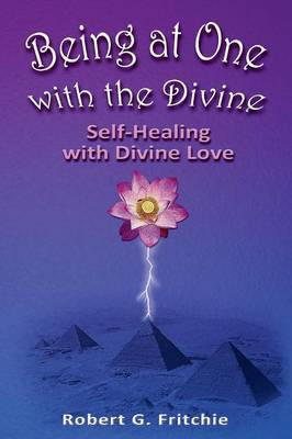 Being at One with the Divine by Robert G. Fritchie image