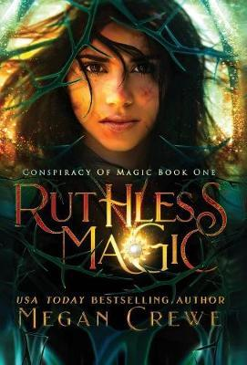 Ruthless Magic by Megan Crewe image