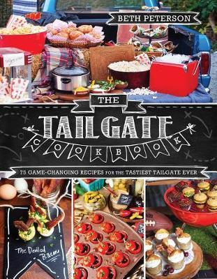 The Tailgate Cookbook by Beth Peterson image