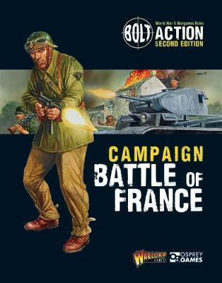 Bolt Action: Campaign: Battle of France by Warlord Games image