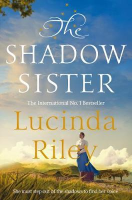The Shadow Sister by Lucinda Riley