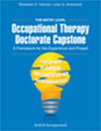The Entry Level Occupational Therapy Doctorate Capstone by Elizabeth Deiuliis