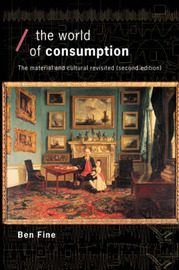 The World of Consumption by Ben Fine image