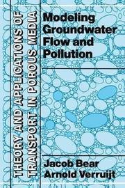Modeling Groundwater Flow and Pollution by Jacob Bear