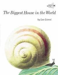 Biggest House In The World by Leo Lionni