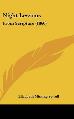 Night Lessons: From Scripture (1860) by Elizabeth Missing Sewell image
