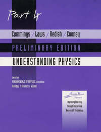 Understanding Physics: Pt. 4: Preliminary Edition by Karen Cummings image