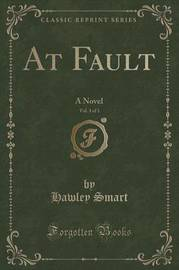 At Fault, Vol. 3 of 3 by Hawley Smart