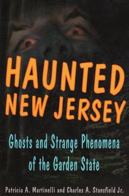 Haunted New Jersey by P.A. Martinelli image
