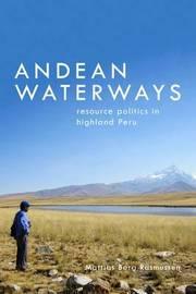 Andean Waterways by Mattias Borg Rasmussen