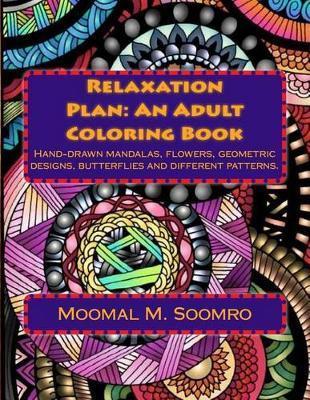 Relaxation Plan by Moomal M Soomro