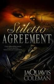 The Stiletto Agreement by JaQuavis Coleman image