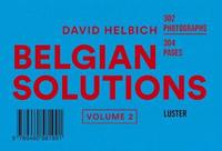 Belgian Solutions: Volume 2 by David Helbich