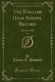 The English High School Record, Vol. 51 by James E Powers image