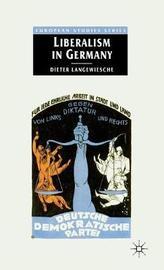 Liberalism in Germany by Dieter Langewiesche