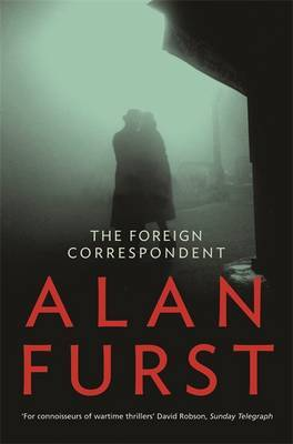 The Foreign Correspondent by Alan Furst image