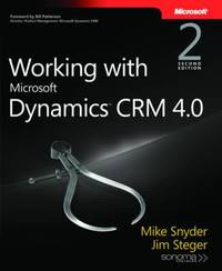 Working with Microsoft Dynamics CRM 4.0 by Mike Snyder image