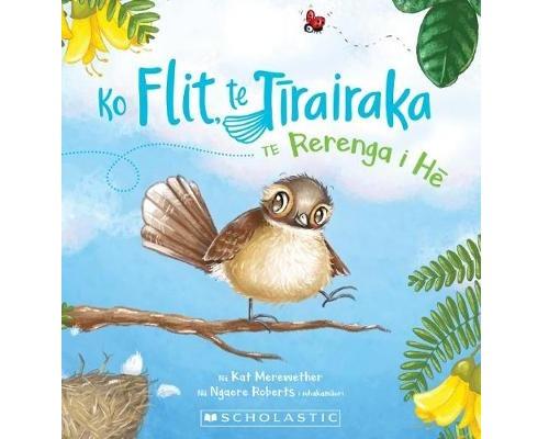 Ko Flit te Tīrairaka Te Rerena i Hē by Kat Merewether