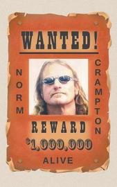 Wanted! by Norm Crampton image