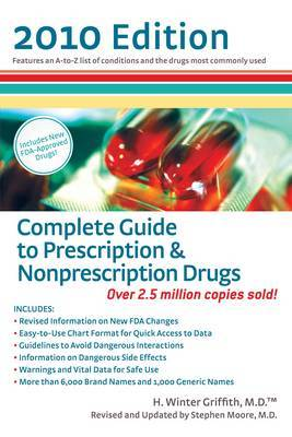 Complete Guide to Prescription and Nonprescription Drugs by H.Winter Griffith image