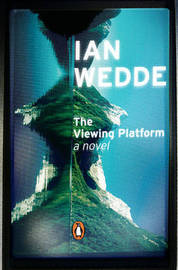 The Viewing Platform by Ian Wedde