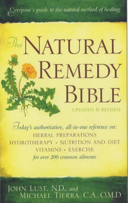 The Natural Remedy Bible by John B. Lust image