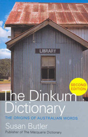The Dinkum Dictionary by Susan Butler