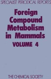 Foreign Compound Metabolism in Mammals