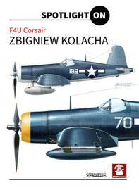 F4U Corsair by Zbgniew Kolacha