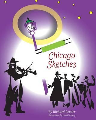 Chicago Sketches by Richard Reeder