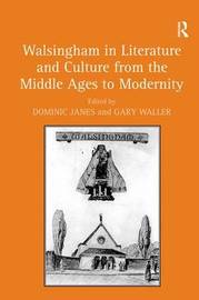 Walsingham in Literature and Culture from the Middle Ages to Modernity image